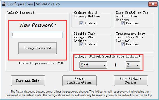 「Change Password」をクリックし、ステルスモードのロックを解除するホットキーを設定します